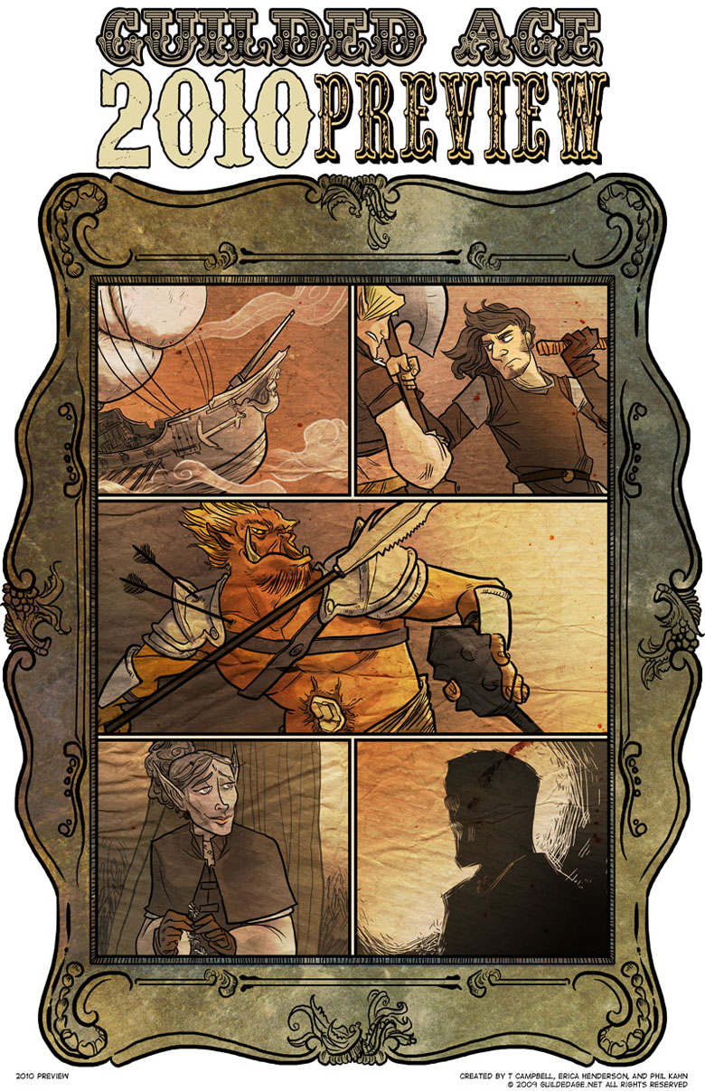Adventure! Suspense! Danger! Romance! Mystery! All this and more when Guilded Age returns in 2010!